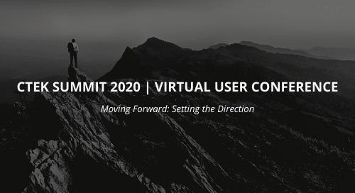 CTEK summit 2020 Virtual User Conference